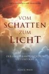 Vom Schatten zum Licht - Paperback Ungekürzt