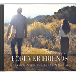 Forever Friends CD Derrol Sawyer