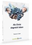 Als Christ siegreich leben