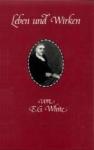 Leben und Wirken, Autobiographie von E.G.White,