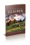 Lektionen über den Glauben - Alonzo Jones & Ellet Waggoner