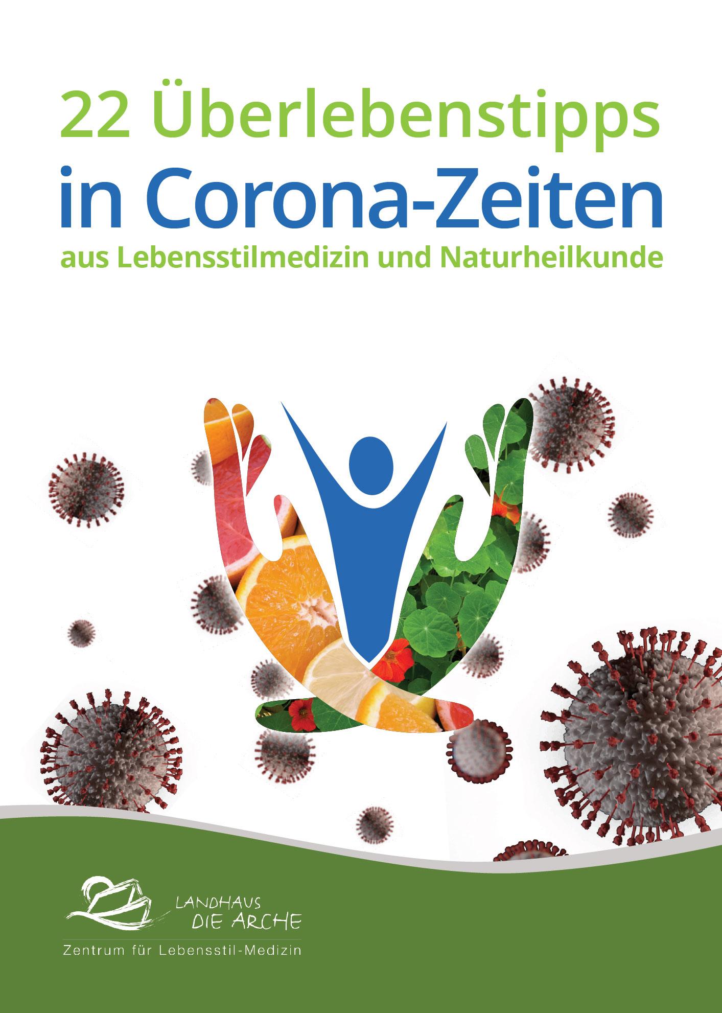 22 Überlebenstipps aus Lebensstilmedizin und Naturheilkunde in Corona-Zeiten