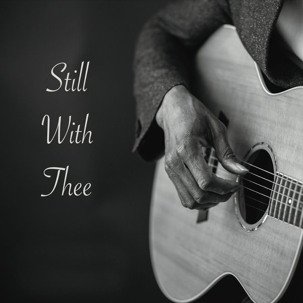 Still With Thee - CD Derrol Sawyer