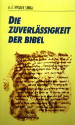 Die Zuverlässigkeit der Bibel