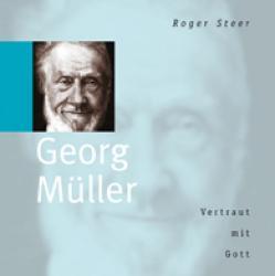 Georg Müller - Vertraut mit Gott (Hörbuch [MP3])