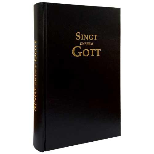 Singt unserm Gott - Liederbuch Neuauflage 2018 Premiumausgabe