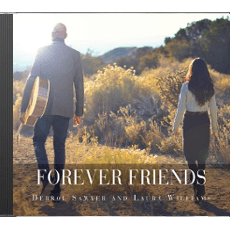 Forever Friends CD Derrol Sawyer