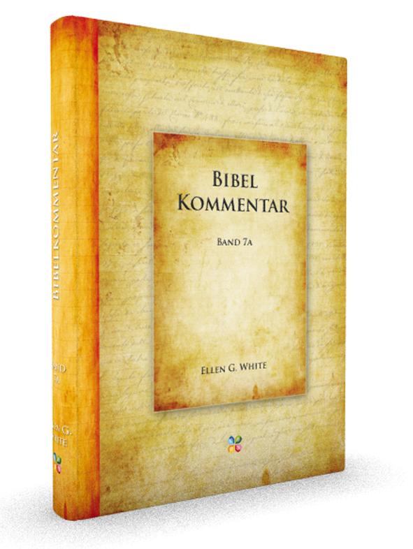 Bibelkommentar 7A   Ellen G. White