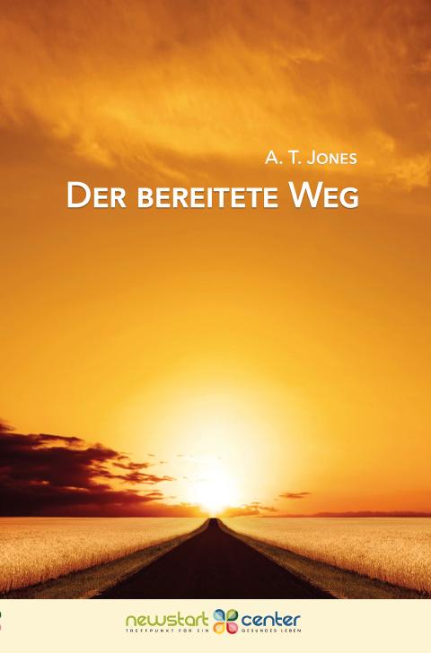 Der Bereitete Weg - A.T. Jones