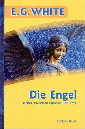 Die Engel. Helfer zwischen Himmel und Erde