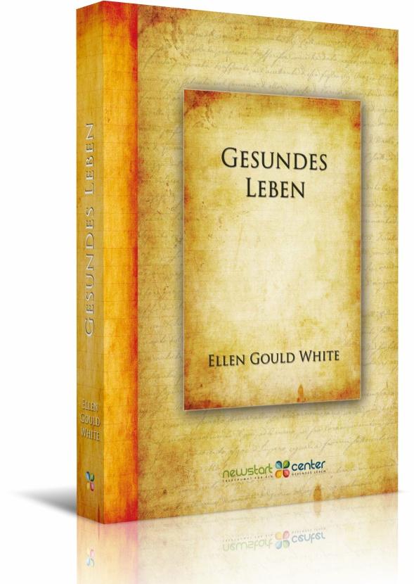 Gesundes Leben | Ellen Gould White