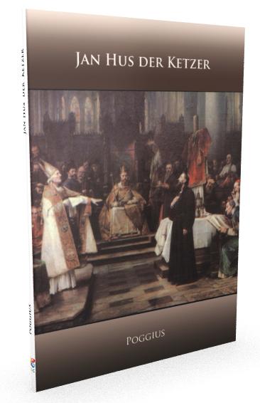 Jan Hus der Ketzer