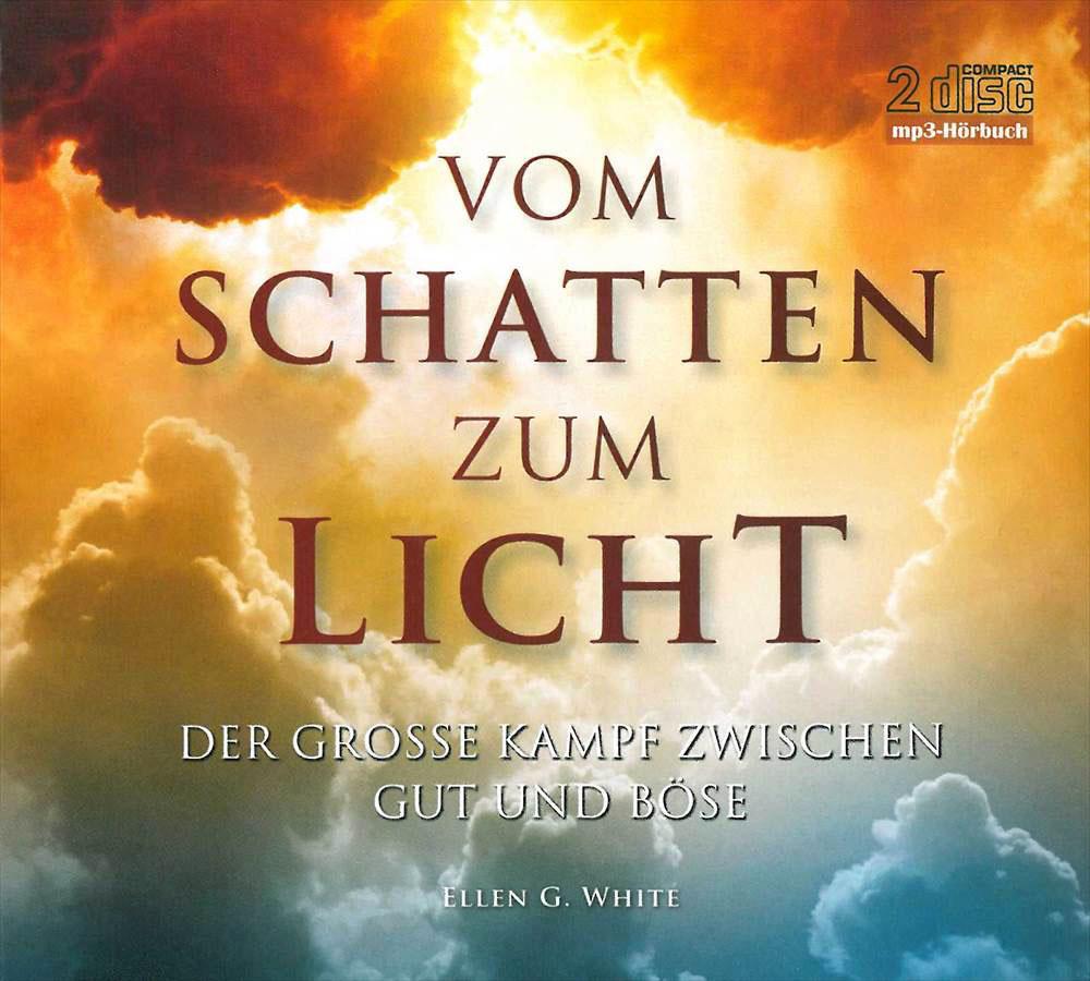 Vom Schatten zum Licht (Hörbuch Doppel-CD MP3)